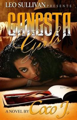 Gangsta Girls (Paperback): Coco J