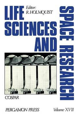 Life Sciences and Space Research (Electronic book text): R. Holmquist