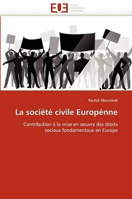 La Societe Civile Europenne (French, Paperback): Aboutaieb-R