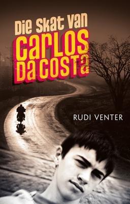 Die Skat Van Carlos Da Costa (Afrikaans, English, Electronic book text): Rudi Venter