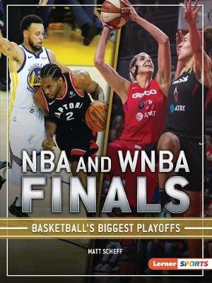 NBA and WNBA Finals (Paperback): Matt Scheff