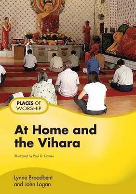 At Home and the Vihara - Pupil's Book (Paperback): Lynne Broadbent, John Logan