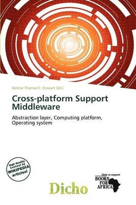 Cross-Platform Support Middleware (Paperback): Delmar Thomas C. Stawart
