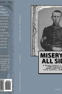 Misery on All Sides (Paperback): Janet Elaine Selby Marx