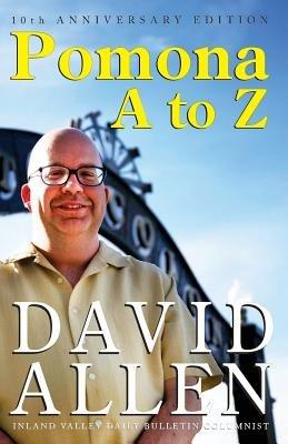 Pomona A to Z (Paperback): David Allen