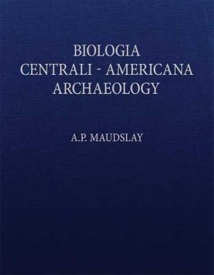 Biologia Centrali-Americana - Contributions to the Knowledge of the Fauna and Flora of Mexico and Central America (Hardcover,...