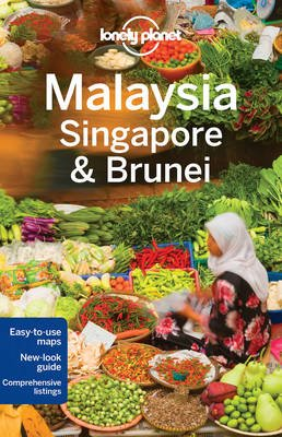 Lonely Planet Malaysia, Singapore & Brunei (Paperback, 13th Revised edition): Lonely Planet, Isabel Albiston, Brett Atkinson,...