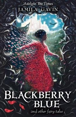 Blackberry Blue - And Other Fairy Tales (Electronic book text): Jamila Gavin