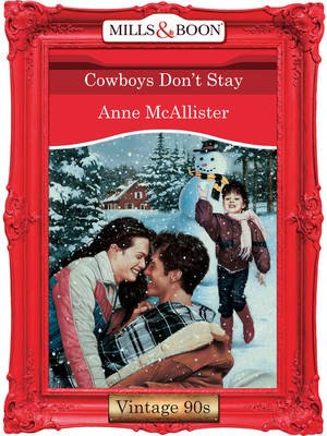 Cowboys Don't Stay (Electronic book text, ePub First ed): Anne McAllister