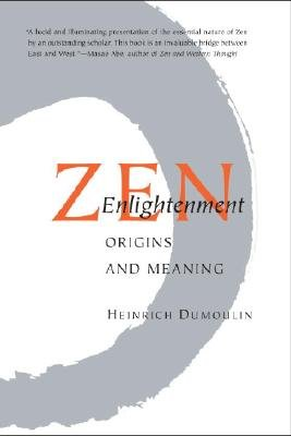 ZEN Enlightenment - Origins and Meaning (English, German, Paperback, 2nd Revised edition): Heinrich Dumoulin