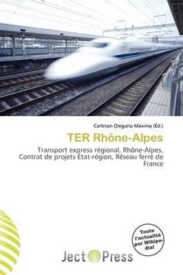 Ter Rh Ne-Alpes (French, Paperback): Carleton Olegario M. Ximo