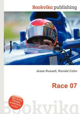 Race 07 (Paperback): Jesse Russell, Ronald Cohn