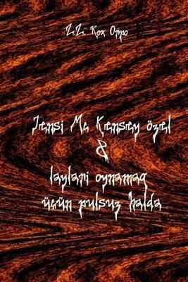 Jensi MC Kensey Ozel & Laylar Oynamaq Ucun Pulsuz Halda (Azerbaijani, Paperback): Z Z Rox Orpo