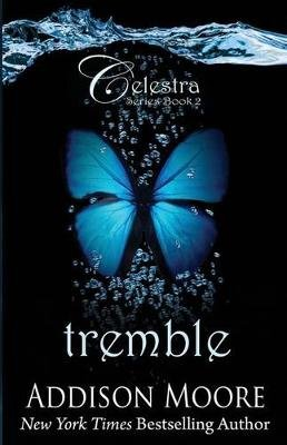 Tremble (Paperback): Addison Moore