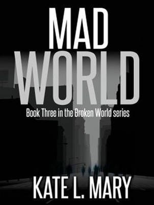 Mad World (MP3 format, CD, Unabridged edition): Kate L Mary