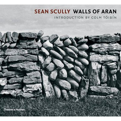 Sean Scully - Walls of Aran (Hardcover): Colm Toibin