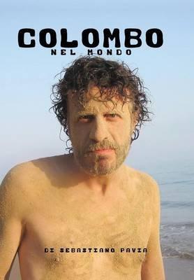 Colombo Nel Mondo (Italian, Paperback): Sebastiano Pavia