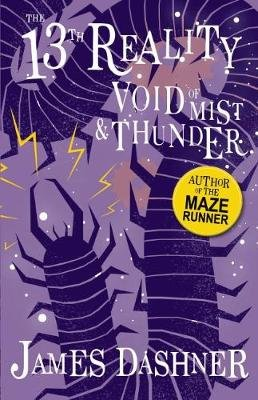 The 13th Reality #4: Void of Mist and Thunder (Paperback): James Dashner