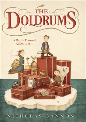 The Doldrums, 1 (Hardcover): Nicholas Gannon