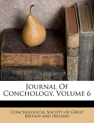 Journal Of Conchology Volume 6 Paperback Conchological