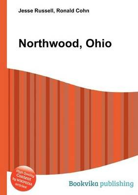 Northwood, Ohio (Paperback): Jesse Russell, Ronald Cohn