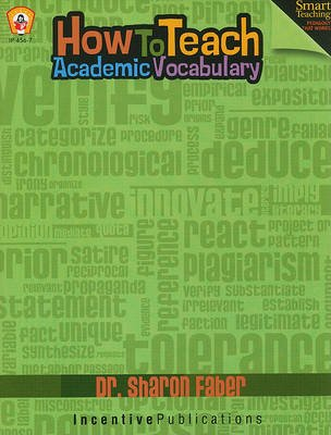 How to Teach Academic Vocabulary (Paperback): Sharon Faber