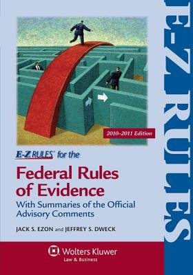 E-Z Rules for the Federal Rules of Evidence (Paperback, Revised): Ezon, Jack S Ezon, Jeffrey S Dweck