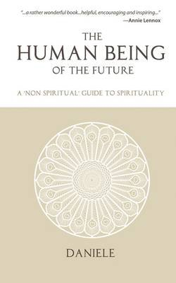 The Human Being of the Future (Paperback): Daniele Boido