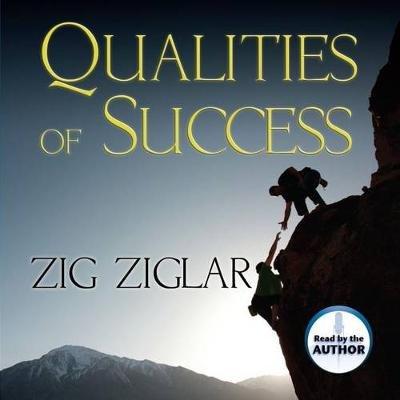 Qualities of Success (Downloadable audio file): Zig Ziglar