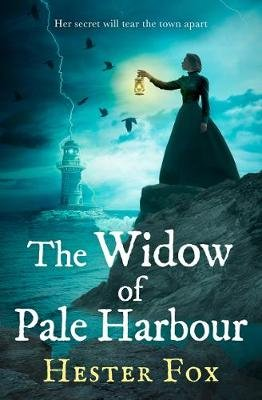 The Widow Of Pale Harbour (Paperback): Hester Fox