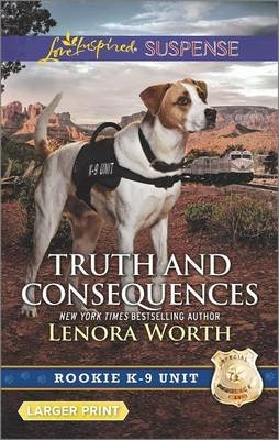 Truth and Consequences (Large print, Paperback, Large type / large print edition): Lenora Worth