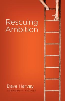 Rescuing Ambition (Downloadable audio file): Dave Harvey