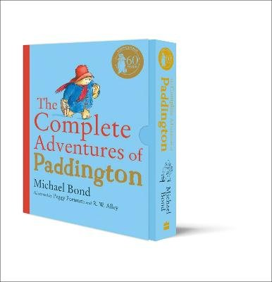The Complete Adventures of Paddington - The 15 Complete and Unabridged Novels in One Volume (Hardcover): Michael Bond