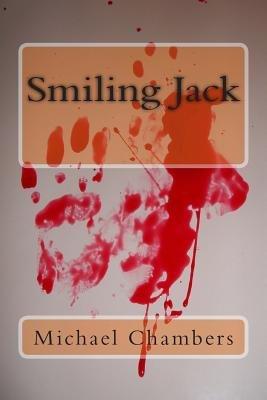 Smiling Jack (Paperback): Michael Chambers