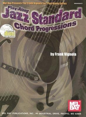 Play-along Jazz Standard Chord Progressions (Paperback): Frank Vignola