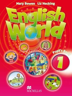 English World 1 - Student Book (Paperback): Liz Hocking, Mary Bowen
