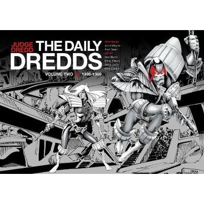 The Daily Dredds Vol. 2 (Hardcover): John Wagner, Alan Grant