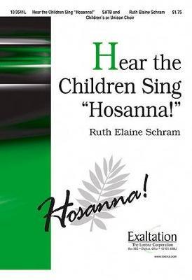 "Hear the Children Sing ""Hosanna!"" (Paperback):"