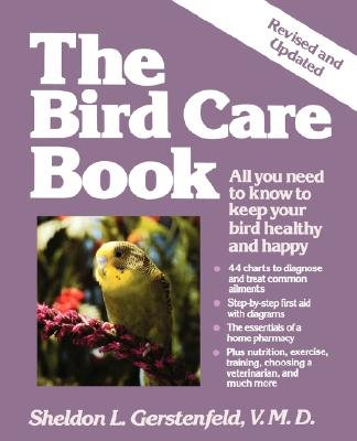The Bird Care Book (Paperback, 2nd Revised edition): S.L. Gerstenfeld