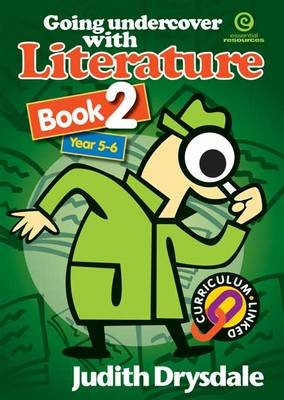 Going Undercover with Literature, Bk 2. (Paperback): Judith Drysdale