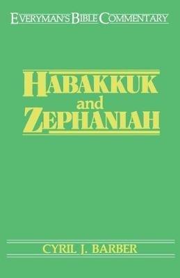 Habakkuk and Zephaniah (Paperback, New): Cyril J. Barber