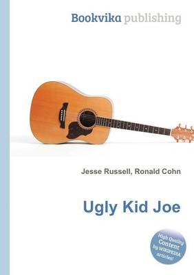 Ugly Kid Joe (Paperback): Jesse Russell, Ronald Cohn