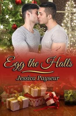 Egg the Halls (Paperback): Jessica Payseur