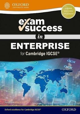 Exam Success in Enterprise for Cambridge IGCSE (R) (Mixed media product): Terry Cook
