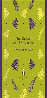 The Return of the Native (Electronic book text): Thomas Hardy