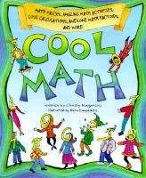 Cool Math - Math Tricks, Amazing Math Activities, Cool Calculations, Awesome Math Factoids and More (Hardcover): Christy...