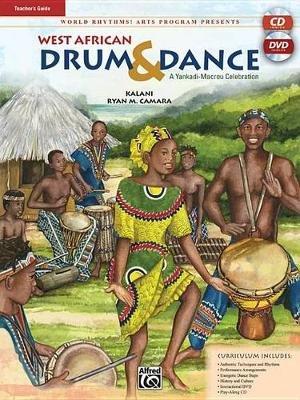 World Rhythms! Arts Program Presents West African Drum & Dance - A Yankadi-Macrou Celebration (Teacher's Guide), Book,...