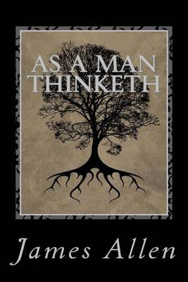 As a Man Thinketh (Paperback): James Allen