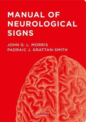 Manual of Neurological Signs (CD-ROM): John G. Morris, Padraic J. Grattan-Smith