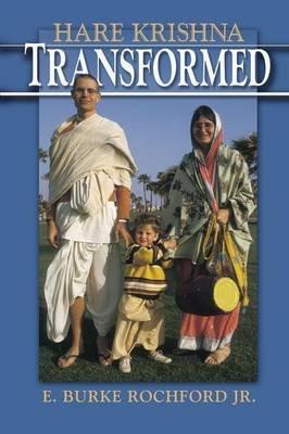 Hare Krishna Transformed (Paperback): E. Burke Rochford